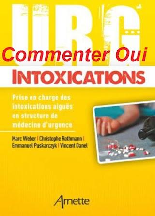 Urg' Intoxications : Prise en charge des intoxications aiguës en structure de médecine d'urgence-Edition 2018