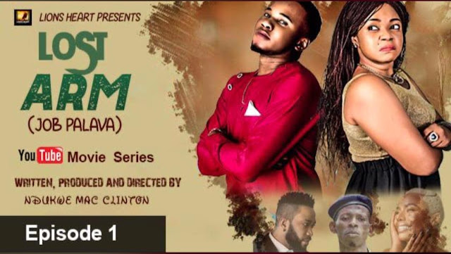Nollywood Director, Ndukwe Mac-Clinton Releases Episode One Of 'LOST ARM' Web Series