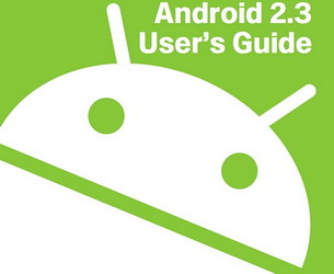 Android 2.3 Gingerbread User Guide released + New Features