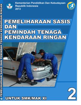 MODUL, SMK K13 TKR,  Pemeliharaan sasis dan Pemindah Tenaga Kendaraan Ringan.