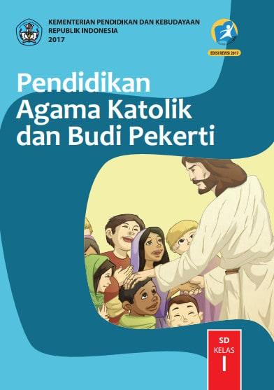 Buku Siswa Pendidikan Agama Katolik dan Budi Pekerti Kelas 1 Revisi 2017 Kurikulum 2013
