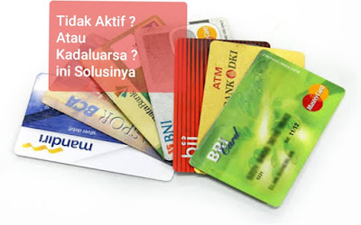 Ciri Kartu ATM Tidak Aktif 2021 : BRI, BNI, BCA dan Mandiri