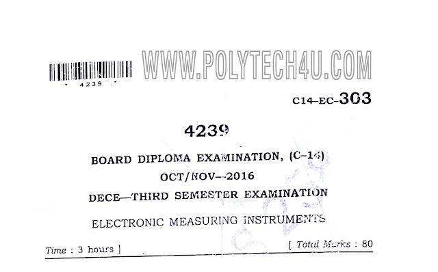 C-14 DECE OCT/NOV-2016 303- ELECTRONIC MEASURING INSTRUMENTS PREVIOUS QUESTION PAPER