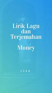 Lirik Lagu Lisa - Money dan Terjemahan 1