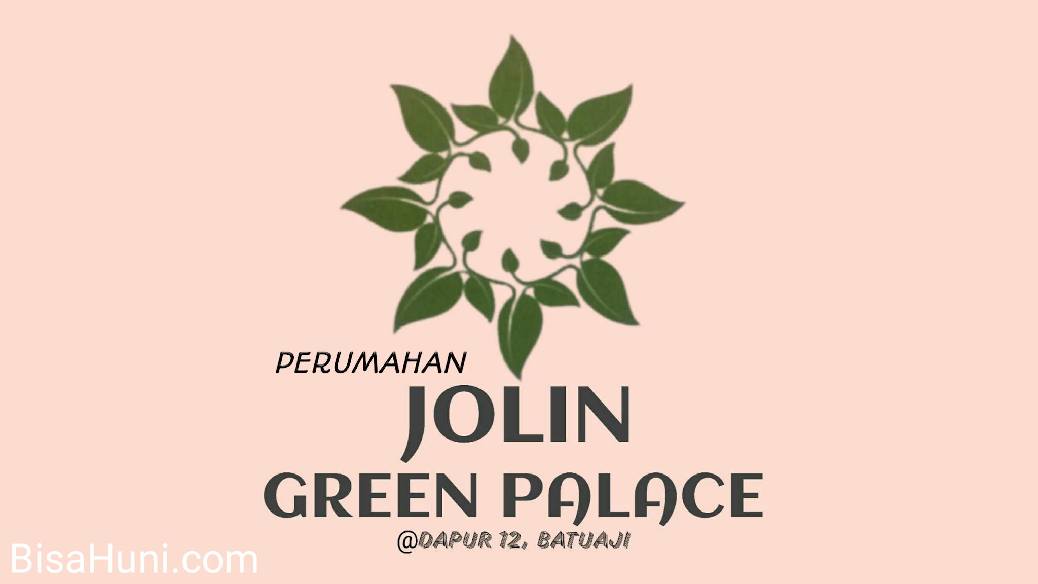 Perumahan Jolin Green Pallace