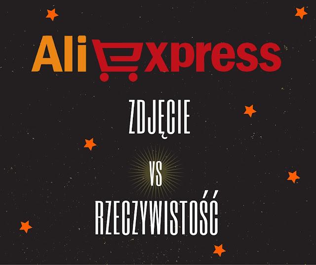 Zakupy na Aliexpress, zdjęcie vs rzeczywistość cz.1