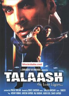 Talaash: The Hunt Begins... (2003) Full Movie Hindi HDRip 1080p | 720p | 480p | 300Mb | 700Mb