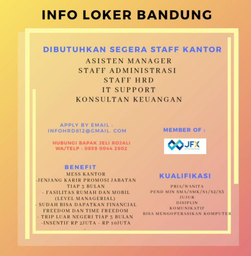 Dibutuhkan Segera Beberapa Staff Kantor Bandung Maret 2020