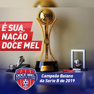 Ipiaú: Doce Mel consegue reverter resultado e sagra-se campeão baiano da segunda divisão