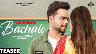 BACHALO SONG LYRICS AKHIL - MSMD LYRICS