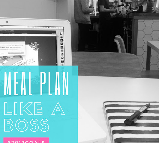 Meal Plan Like a Boss - 4th December