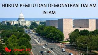 Hukum Pemilu & Demonstrasi dalam Islam