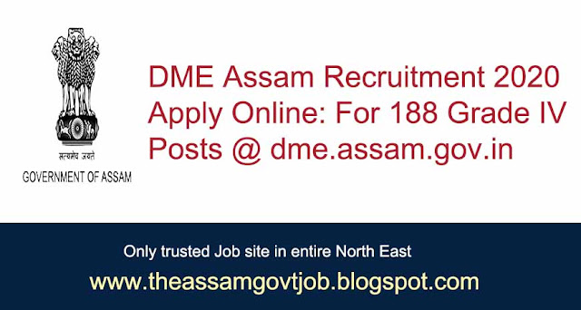 DME Assam Recruitment 2020: Apply Online For 188 Grade IV Posts at Dme.Assam.Gov.In