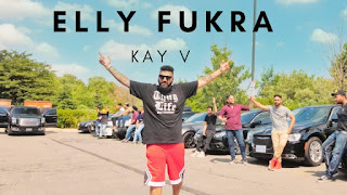 Elly Fukra Lyrics | Kay V | PS Chauhan