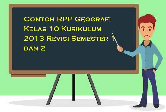 Contoh RPP Geografi Kelas 10 Kurikulum 2013 Revisi Semester 1 dan 2