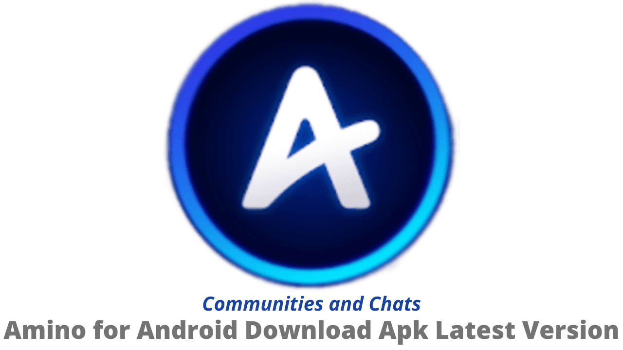 Amino for Android Download Apk Latest Version