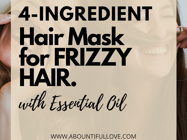 Essential Oil Remedy for Frizzy Hair