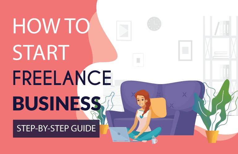 Start Freelancing And Make Money In 7 Easy Steps