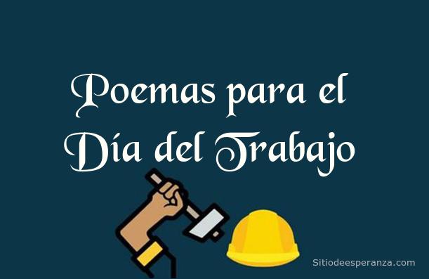 Poemas para el Día del Trabajo