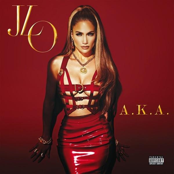 Jennifer Lopez - A.K.A. (Deluxe Edition) (2014)