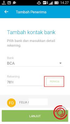 2. Lalu untuk Bank silakan kalian pilih BCA, untuk kolom rekening silakan masukan nomor rekening Bank BCA yang ingin kalian kirim uang, kemudian klik Periksa. Jika muncul nama sesuai pada rekening yang dituju, klik Lanjut