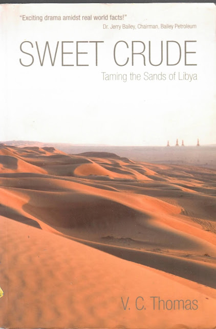 Sweet Crude - Taming the Sands of Libya