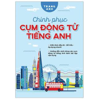 Chinh Phục Cụm Động Từ Tiếng Anh ebook PDF-EPUB-AWZ3-PRC-MOBI