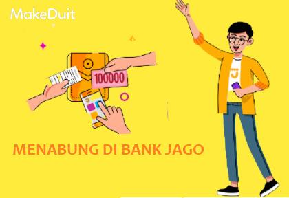 Cara Menabung di Bank Jago Praktis dan Fleksibel