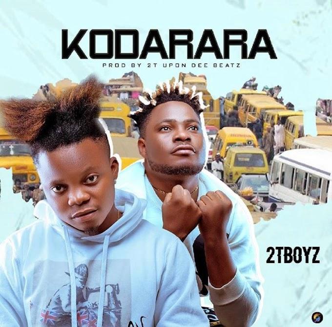 2T Boyz – Kodarara