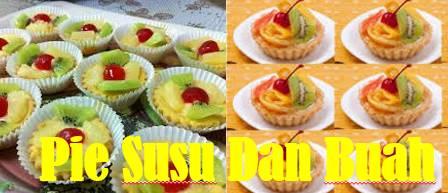 Pie Susu/Buah Resep Dan Cara Membuatnya