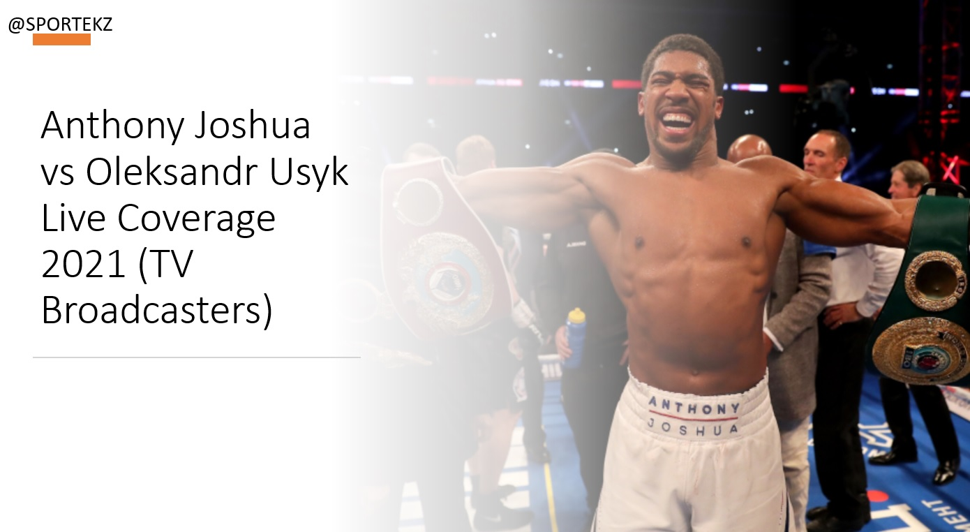 Anthony Joshua vs Oleksandr Usyk Live Stream Links Available 60 minutes before the fight