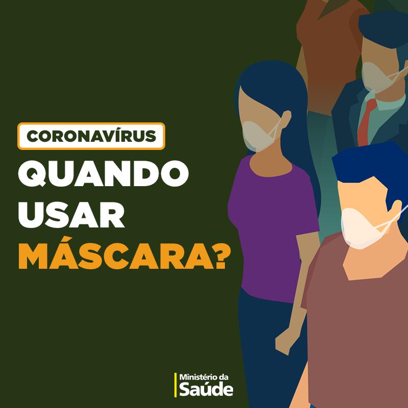Quando usar máscaras - Ministério da Saúde