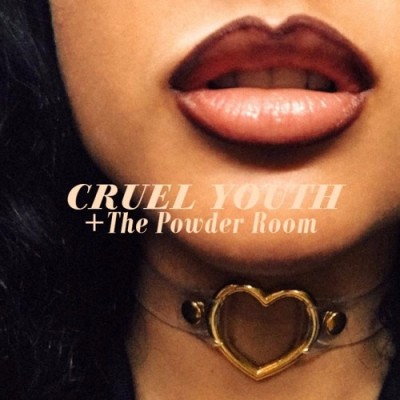 Cruel Youth - The Powder Rooms (2020) - Album Download, Itunes Cover, Official Cover, Album CD Cover Art, Tracklist, 320KBPS, Zip album