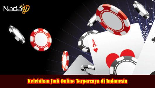 Kelebihan Judi Online Terpercaya di Indonesia