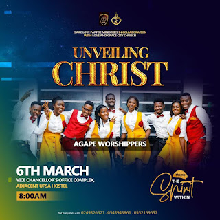 Unveiling Christ Summit With Isaac Love Pappoe Ministries Slated for 6th March - Gospel Hypers