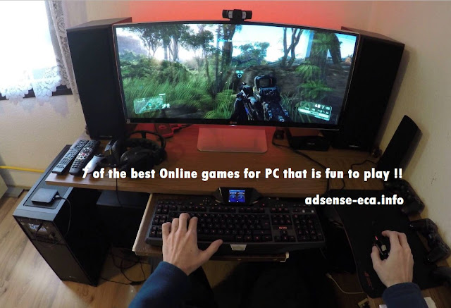 http://www.adsense-eca.info/2017/09/7-of-best-online-games-for-pc-that-is-fun-to-play.html