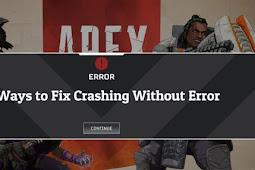 12 Cara Mengatasi Apex Legends Crash Tanpa Error