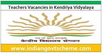 Teachers Vacancies in Kendriya Vidyalaya