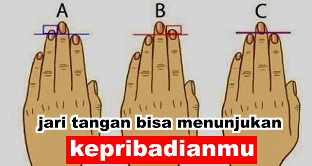 jari tangan ternyata bisa menunjukan karakter atau kepribadian seseorang