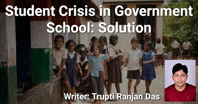 Student Crisis in Government School: Solution