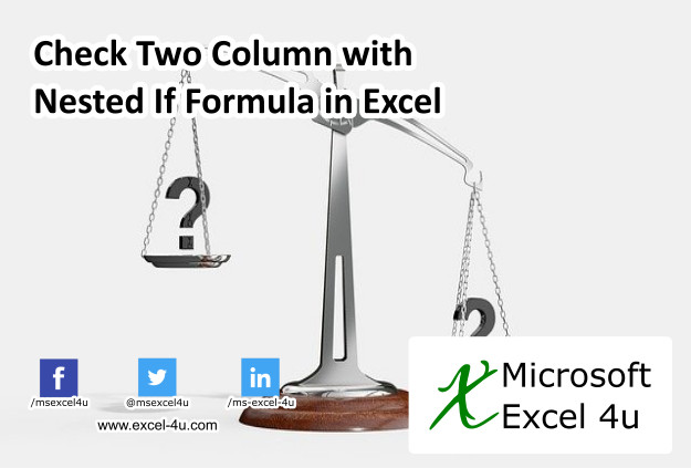 Check Two Column with Nested If Formula in Excel