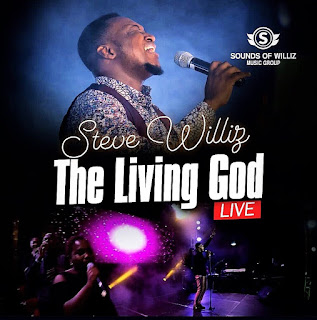 [ Download ] Steve Williz - The Living God || Video + Audio
