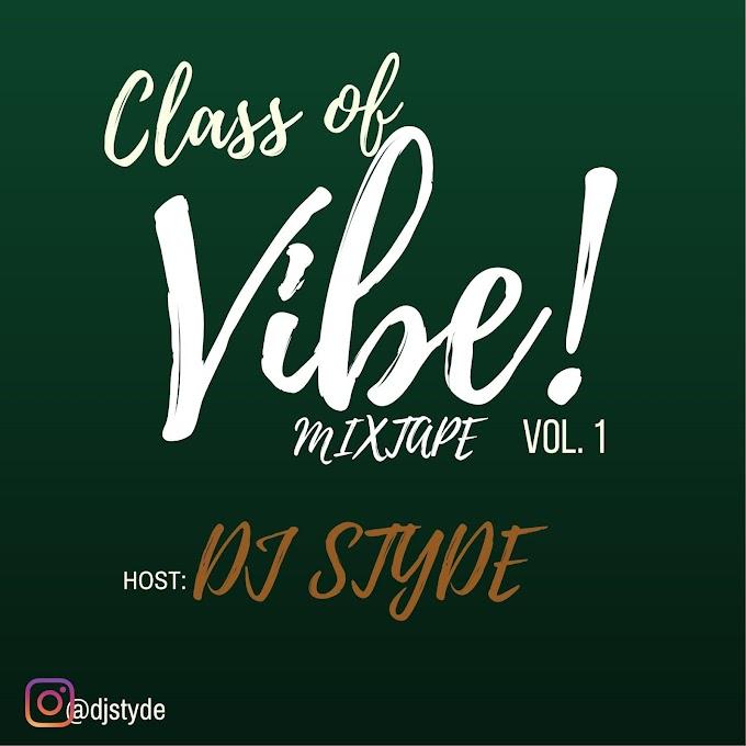 Class Of Vibe Mixtape ScraTch*DruM - Dj Styde