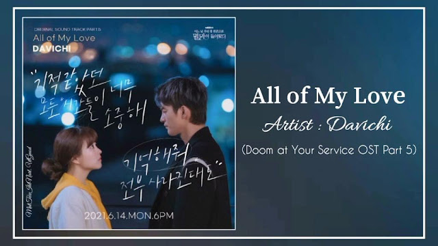 Download Lagu Davichi All of My Love Doom at Your Service OST Part 5 Mp3