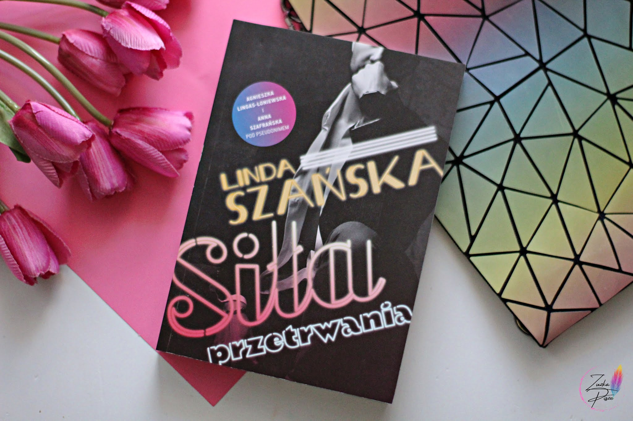 """Lidia Szańska """"Siła przetrwania"""" - recenzja książki"""
