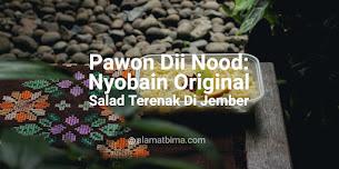 Pawon Dii Nood: Nyobain Original Fruit Salad Terenak Di Jember