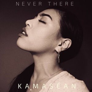 Kamasean - Never There