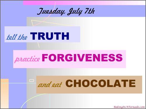 Truth, Forgiveness, and Chocolate | Graphic designed by and property of www.BakingInATornado.com | #MyGraphics