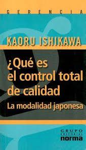 ¿Qué Es El Control Total De Calidad? - Kauro Ishikawa [Libro]