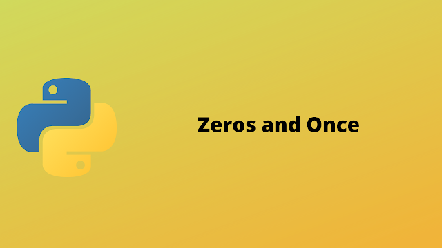 HackerRank Zeros and Ones solution in python